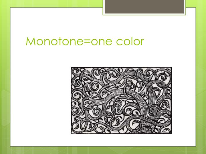 Monotone=one color