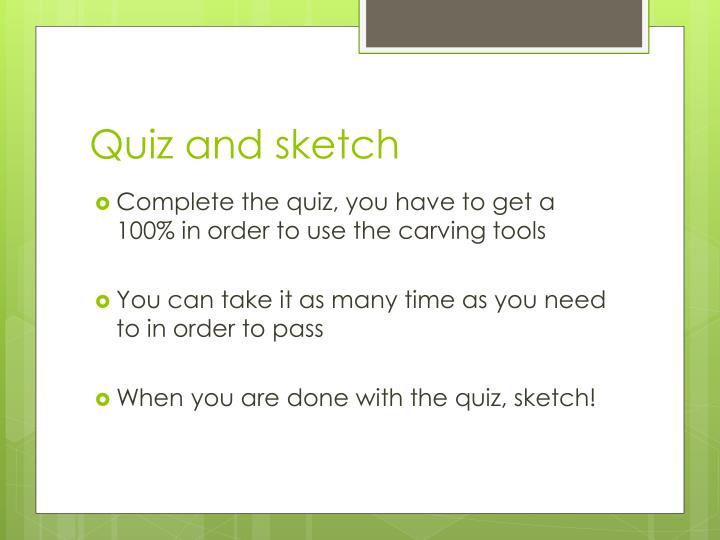 Quiz and sketch