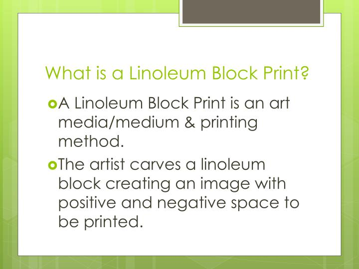 What is a Linoleum Block Print?