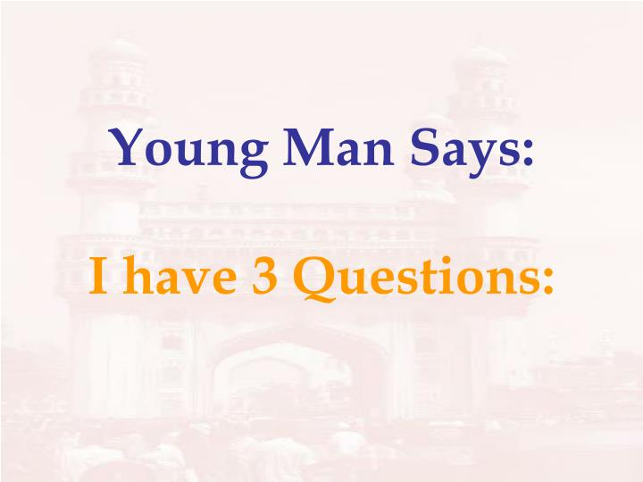 Young Man Says: