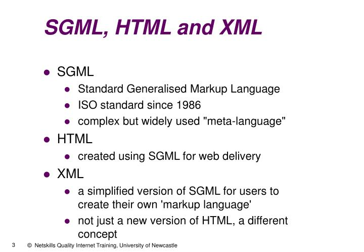 SGML, HTML and XML