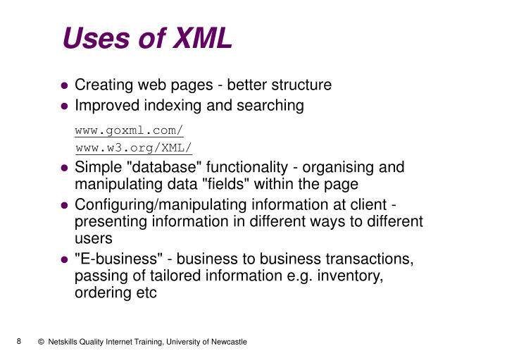 Uses of XML