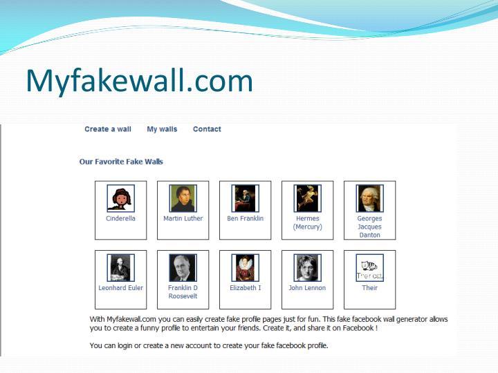 Myfakewall.com