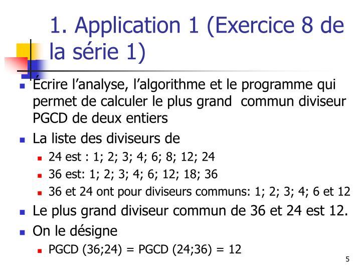 1. Application 1 (Exercice 8 de la série 1)