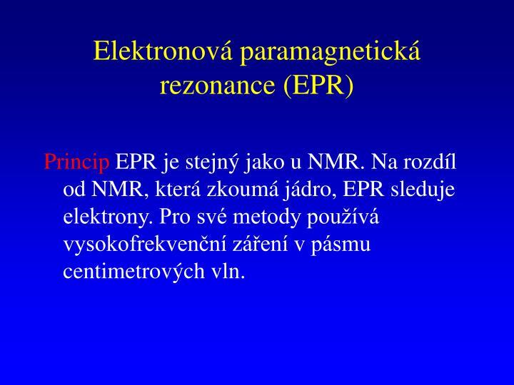 Elektronová paramagnetická rezonance (EPR)