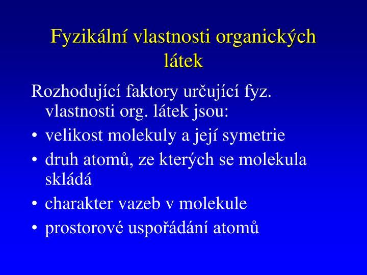 Fyzikální vlastnosti organických látek
