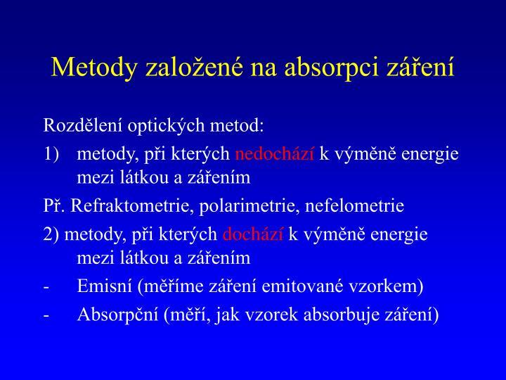 Metody založené na absorpci záření
