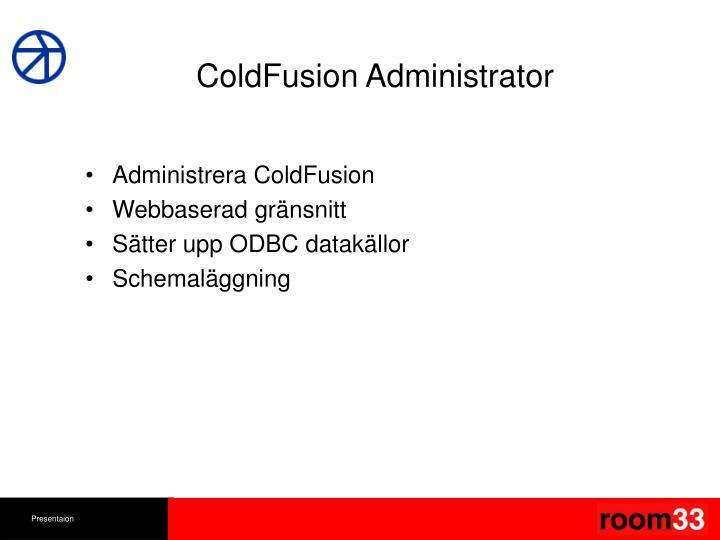 ColdFusion Administrator