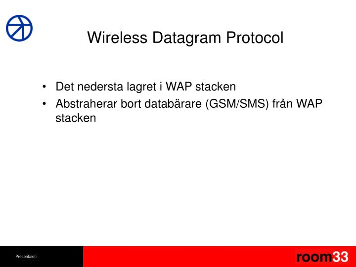 Wireless Datagram Protocol