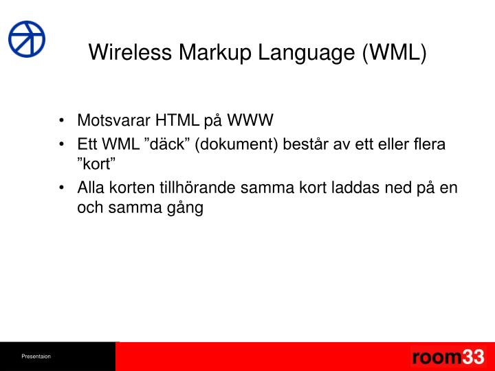 Wireless Markup Language (WML)