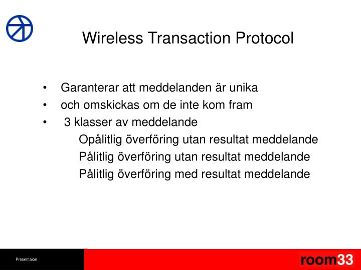 Wireless Transaction Protocol