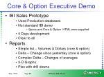 core option executive demo