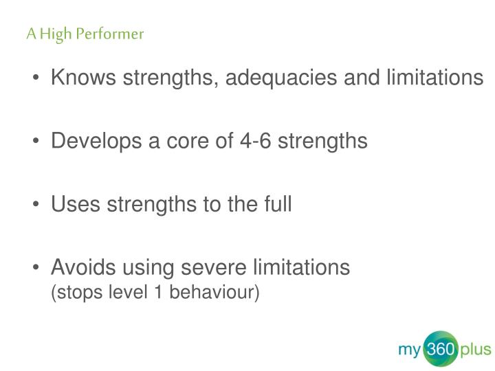 Knows strengths, adequacies and