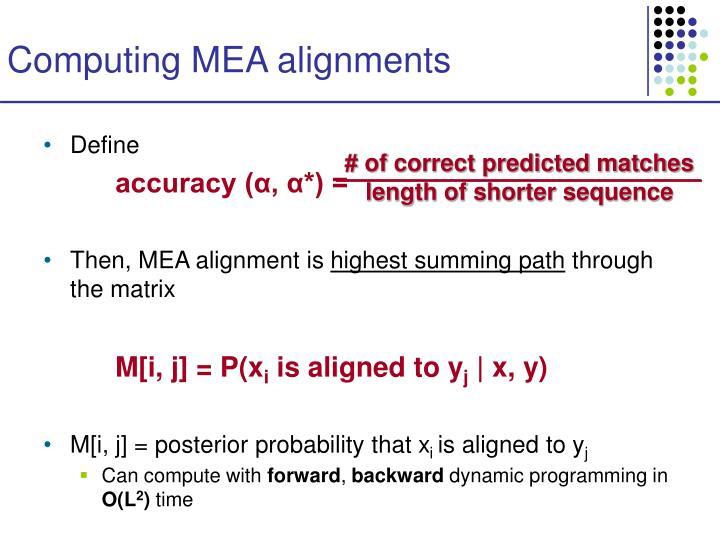 Computing MEA alignments