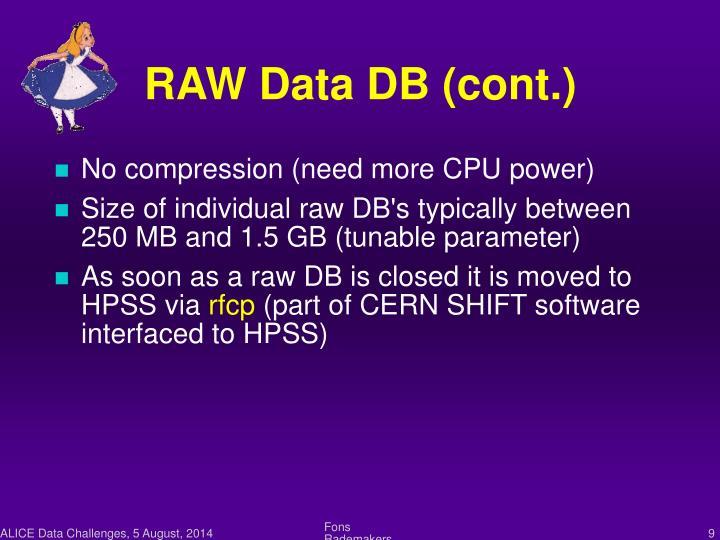 RAW Data DB (cont.)