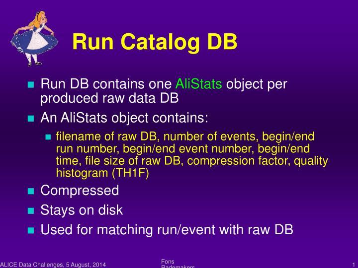 Run Catalog DB