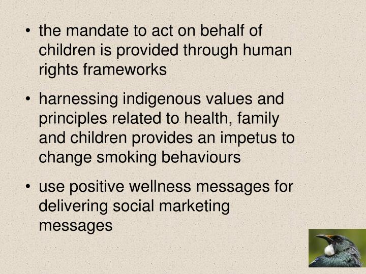 the mandate to act on behalf of children is provided through human rights frameworks