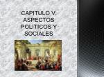 capitulo v aspectos politicos y sociales
