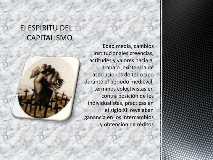 El ESPIRITU DEL CAPITALISMO