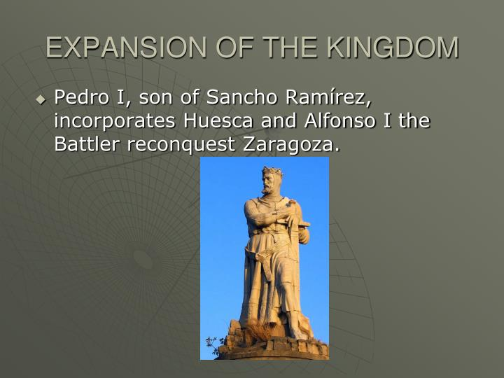 EXPANSION OF THE KINGDOM