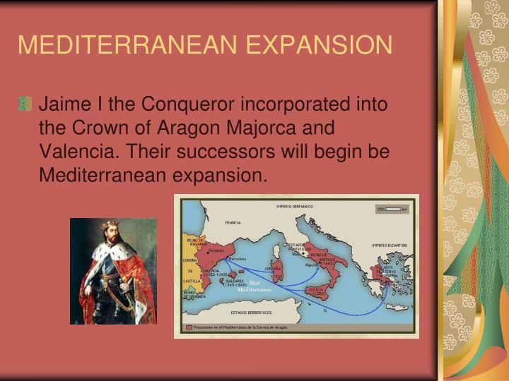 MEDITERRANEAN EXPANSION