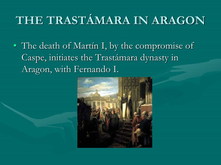THE TRASTÁMARA IN ARAGON