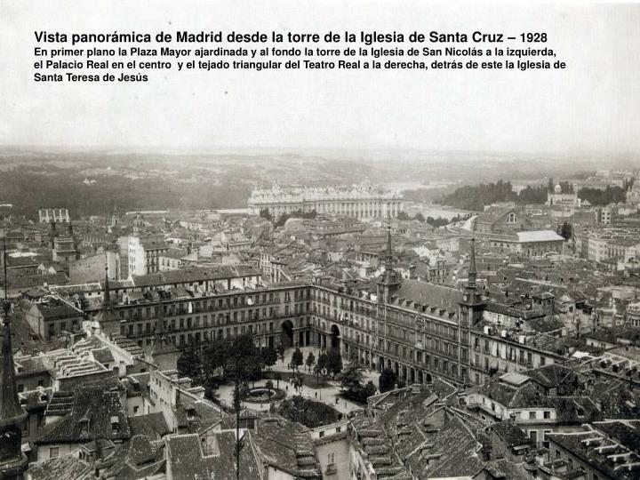 Vista panorámica de Madrid desde la torre de la Iglesia de Santa Cruz –