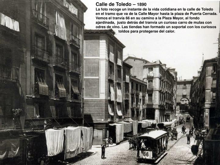Calle de Toledo –