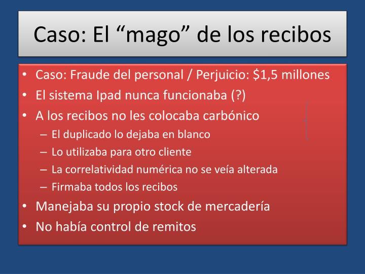"""Caso: El """"mago"""" de los recibos"""