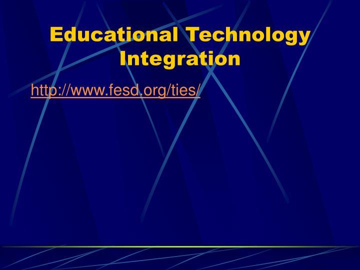 Educational Technology Integration