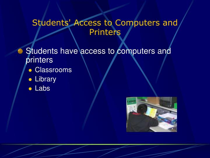 Students' Access to Computers and Printers