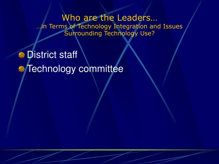 Who are the Leaders…