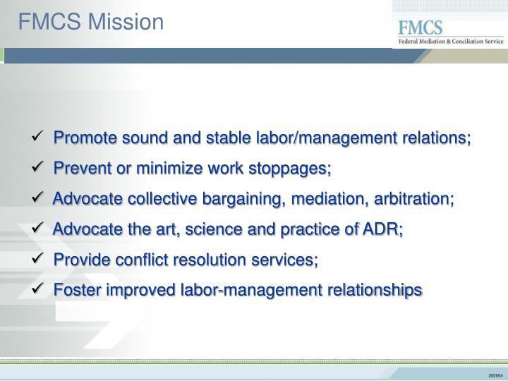 FMCS Mission