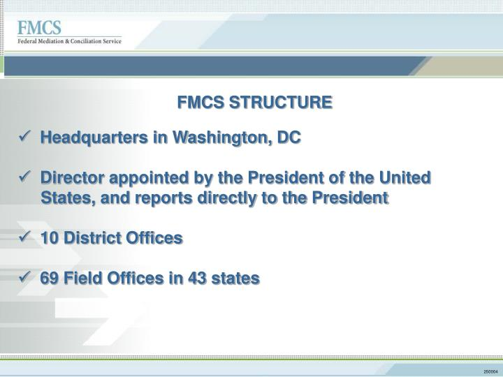 FMCS STRUCTURE