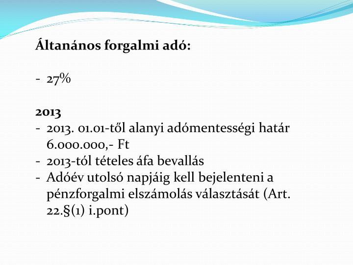 Áltanános forgalmi adó: