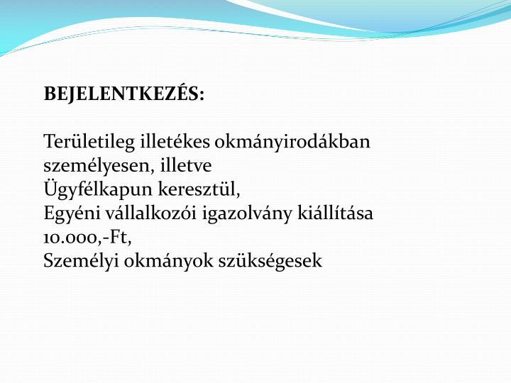 BEJELENTKEZÉS: