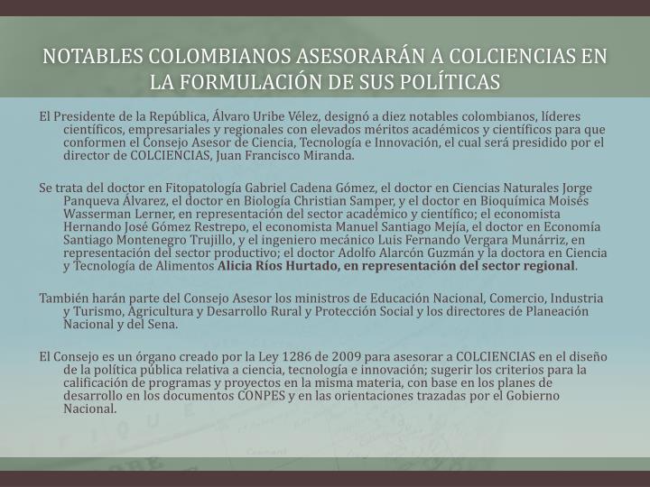 notables colombianos asesorarán a Colciencias en la formulación de sus políticas