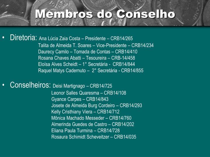 Membros do Conselho