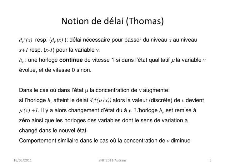 Notion de délai (Thomas)