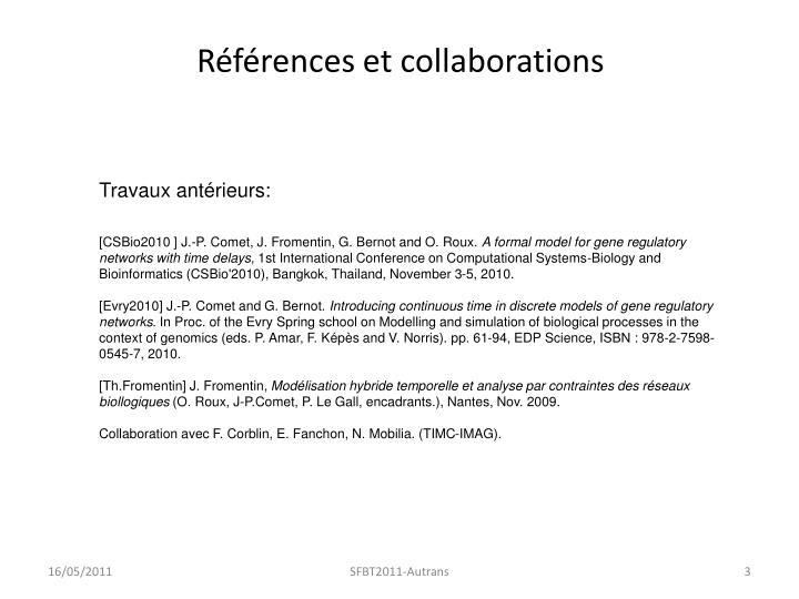 Références et collaborations