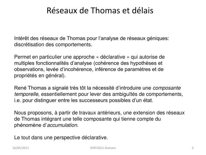 Réseaux de Thomas et délais