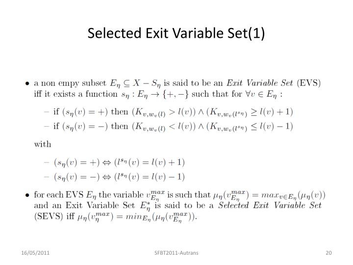 Selected Exit Variable Set(1)