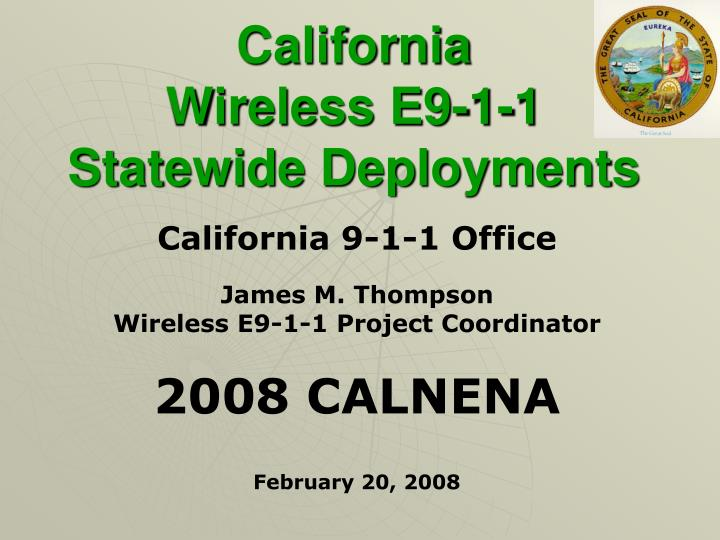 California wireless e9 1 1 statewide deployments
