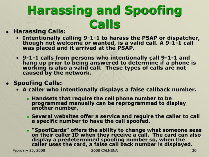 Harassing and Spoofing Calls