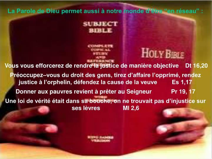 """La Parole de Dieu permet aussi à notre monde d'être """"en réseau"""" :"""