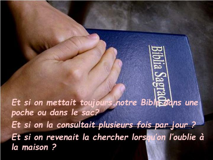 Et si on mettait toujours notre Bible dans une poche ou dans le sac?
