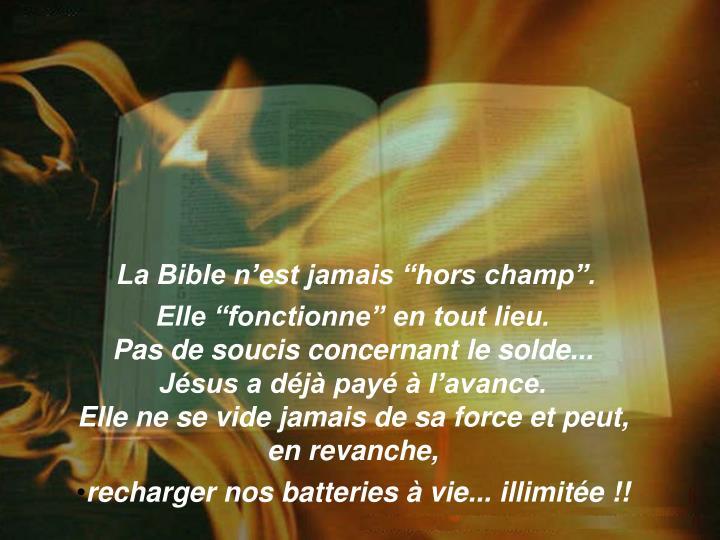 """La Bible n'est jamais """"hors champ""""."""