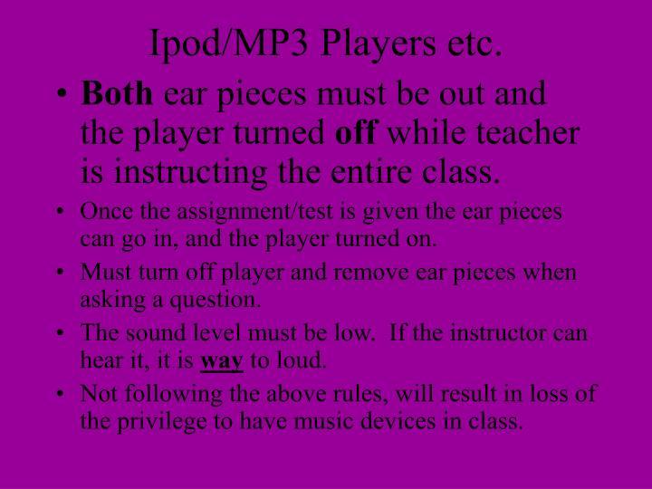 Ipod/MP3 Players etc.
