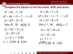 complete the square to find the vertex aos and zeros3