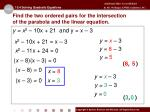 find the two ordered pairs for the intersection of the parabola and the linear equation1